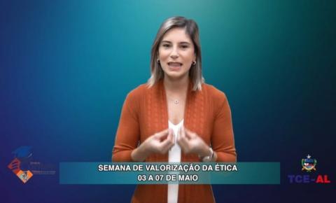 SEMANA DA VALORIZAÇÃO DA ÉTICA (ESCOLA DE CONTAS-AL)